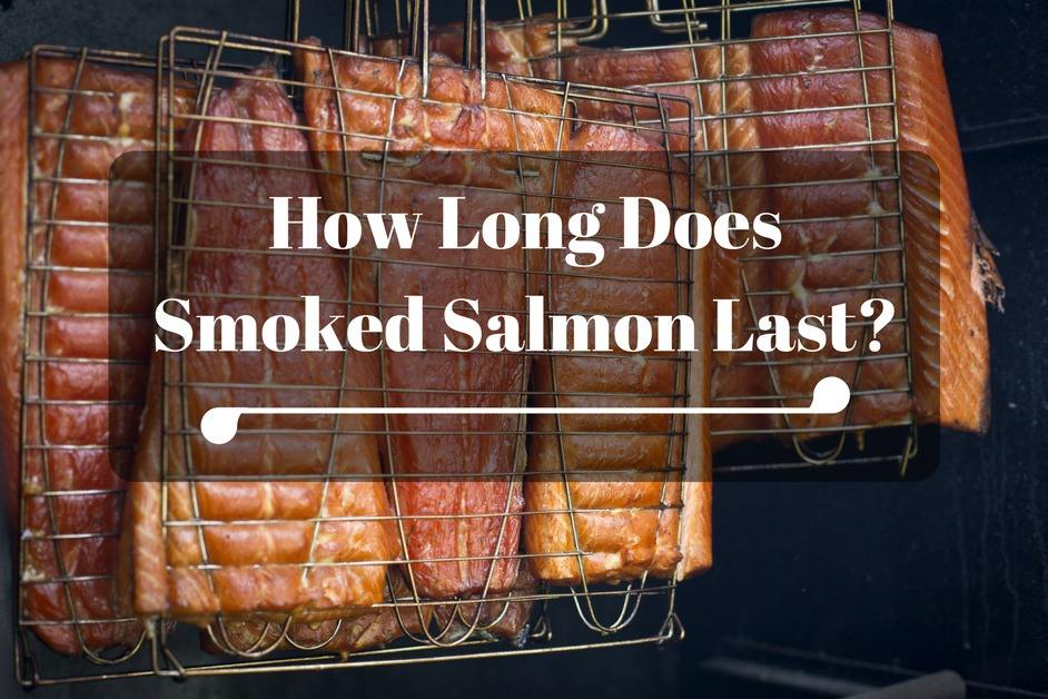 how long does smoked salmon last