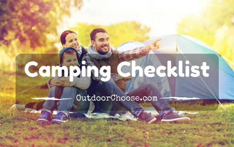 The Camping Checklist You Need To Know
