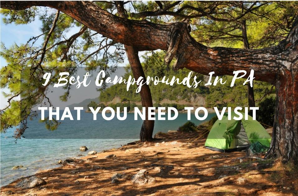 9 Best Campgrounds In PA That You Need To Visit