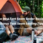 The Best Tent Seam Sealer Review