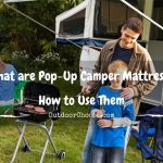 What are Pop-Up Camper Mattress