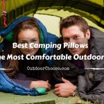 Best Camping Pillows for the Most Comfortable Outdoor Rest