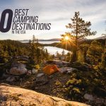 The Ten Best Camping Destinations in the USA